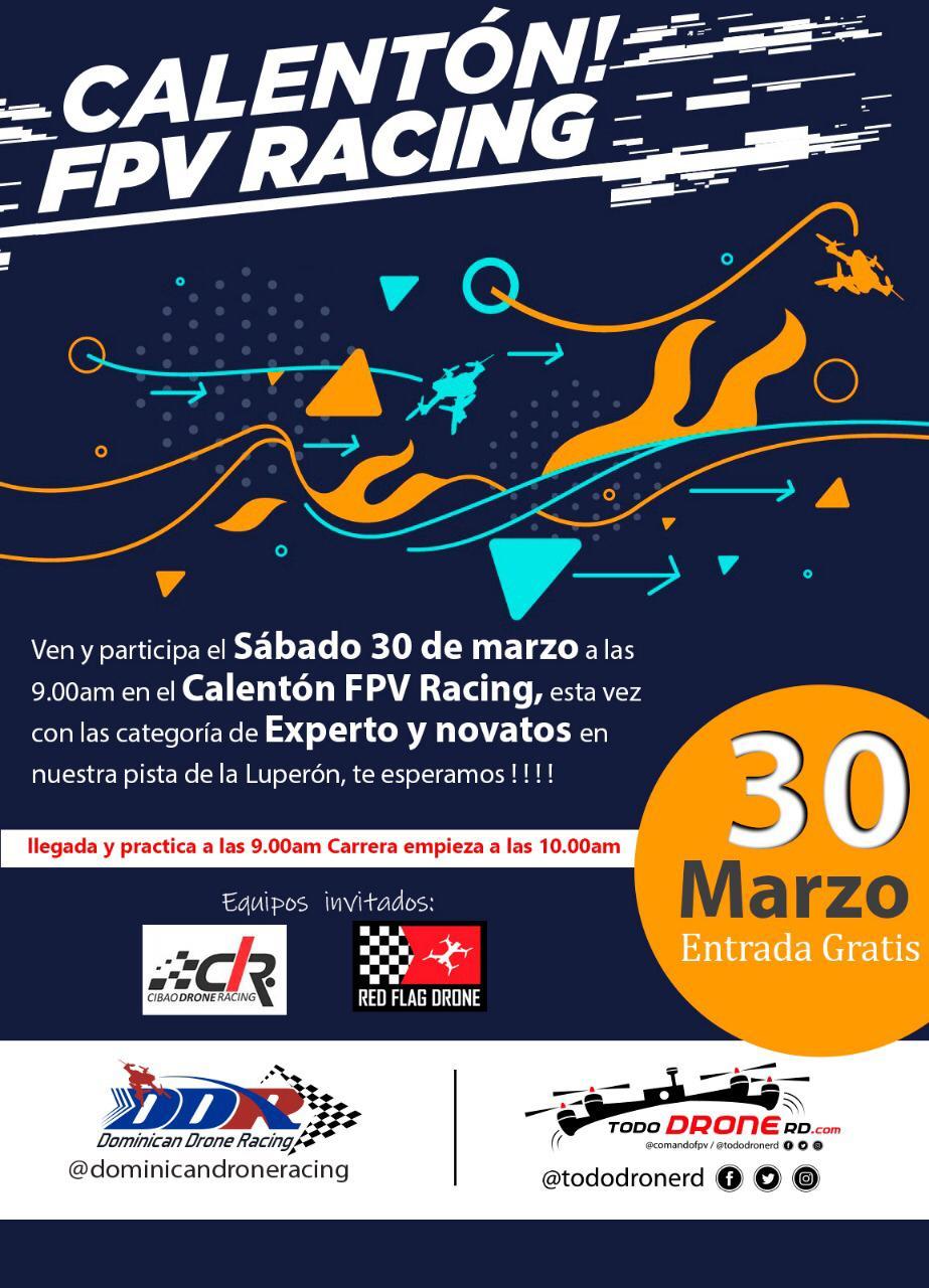 el sábado 30 en la Luperón, Calentón FPV Racing